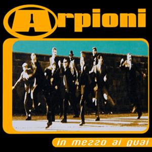 In mezzo ai guai - Arpioni